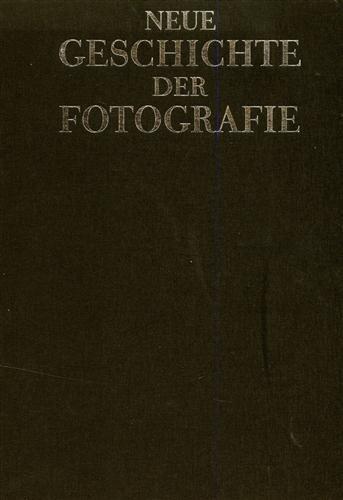 Neue Geschichte der Fotografie.