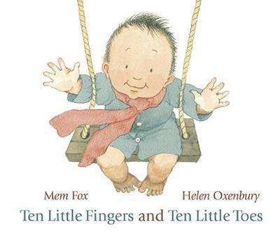 [(Ten Little Fingers and Ten Little Toes)] [Author: Mem Fox, Helen Oxenbury] published on (July, 2011)