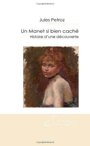 Un manet si bien cache. Histoire d'une découverte - Mery Laurent muse de l'Impressionnisme par Edouard Manet.