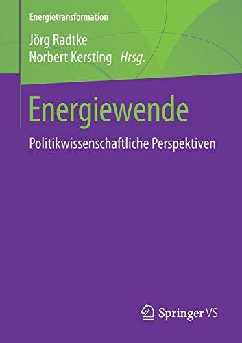 Energiewende: Politikwissenschaftliche Perspektiven (Energietransformation)