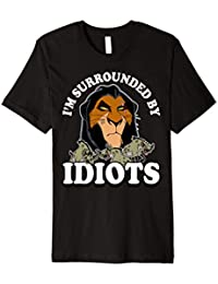 Disney Lion King Scar Hyenas Surrounded By Idiots T-Shirt