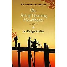 The Art of Hearing Heartbeats by Jan-Philipp Sendker (7-Mar-2013) Paperback