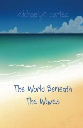 The World Beneath The Waves