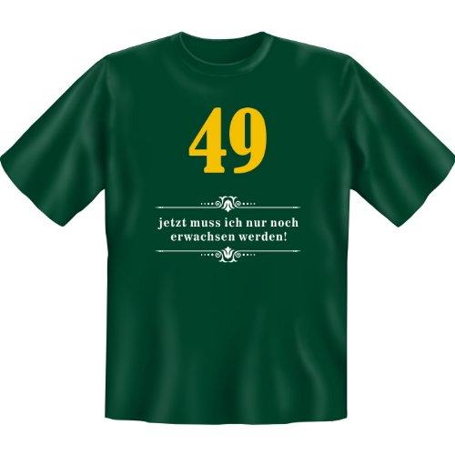 49 - jetzt muss ich nur noch erwachsen werden! Farbe: grün Dunkelgrün