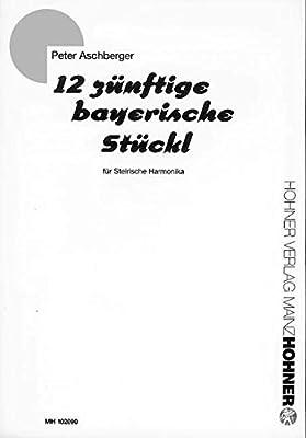 12 Zuenftige Bayerische Stueckl. Handharmonika