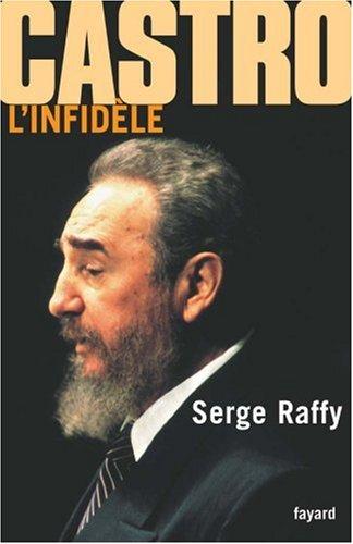 Castro, l'infidèle