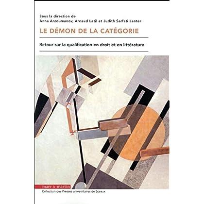 Le démon de la catégorie: Retour sur la qualification en droit et en littérature