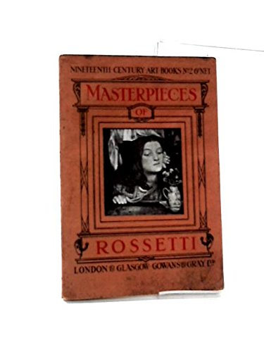 Masterpieces of D G Rossetti (1828-1822)