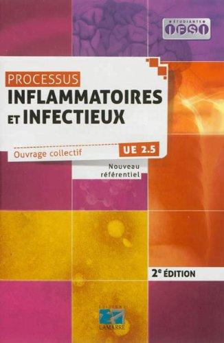 Processus inflammatoires et infectieux  2eme dition: UE 2.5 Nouveau rfrentiel