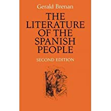 [(The Literature of the Spanish People: From Roman Times to the Present Day)] [Author: Gerald Brenan] published on (April, 2010)