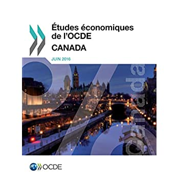 Études Économiques De L'ocde: Canada 2016
