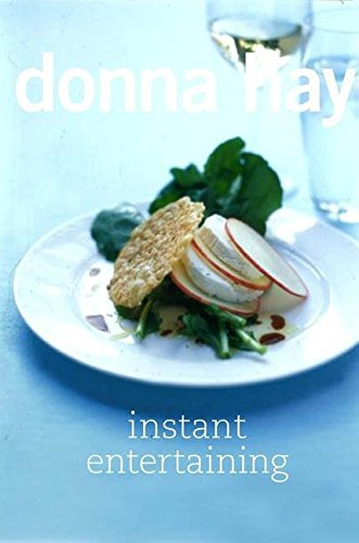 [(Instant Entertaining)] [By (author) Donna Hay ] published on (December, 2006)