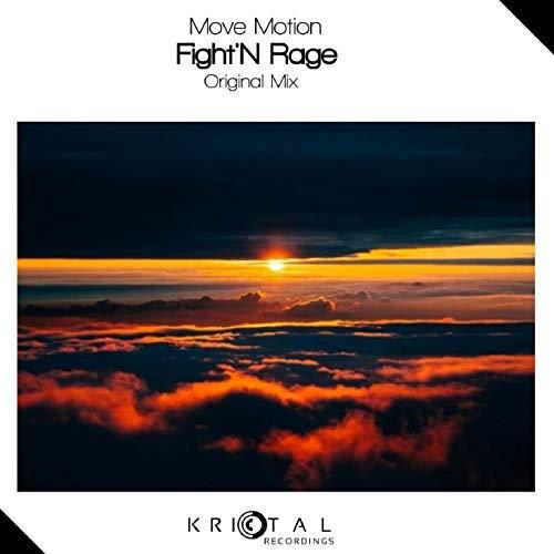 Fight'N Rage (Original Mix) - Nrage Mix