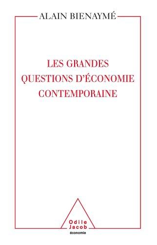 Grandes Questions d'économie contemporaine (Les)