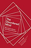 #10: The Disordered Mind: What Unusual Brains Tell Us About Ourselves