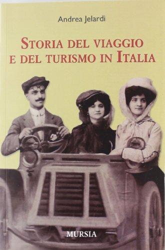 La storia del viaggio e del turismo in Italia