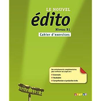 Le nouvel Edito B1 - Cahier d'exercices