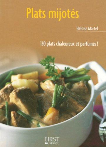 Le Petit Livre De: Le Petit Livre DES Plats Mijotes par Héloïse Martel