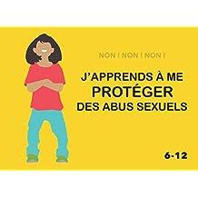 Non ! Non ! Non !: J'apprends à me protéger des abus sexuels