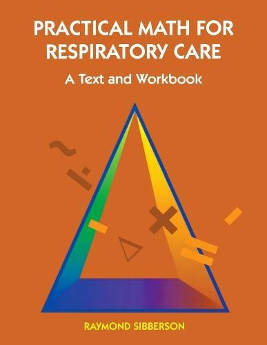 PDF] Download Practical Math For Respiratory Care: A Text and ...