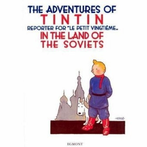 The Adventures of Tintin in the Land of the Soviets in Black & White by Hergé (2004-04-01)