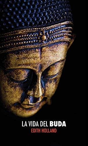 La Vida del Buda