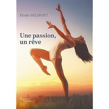 Une passion, un rêve