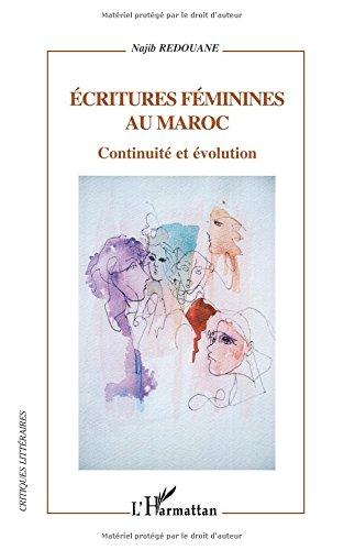 Ecritures féminines au Maroc : continuité et évolution.