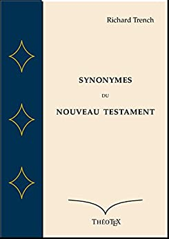 Synonymes du Nouveau Testament par [Trench, Richard]