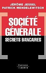 Société générale : Secrets bancaires