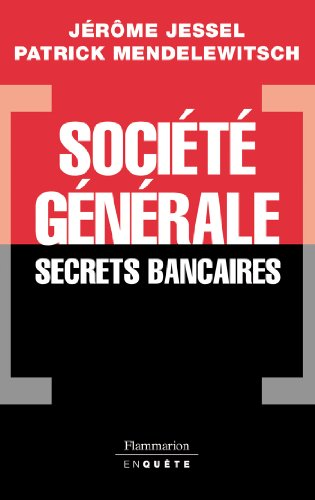 societe-generale-secrets-bancaires-enquete