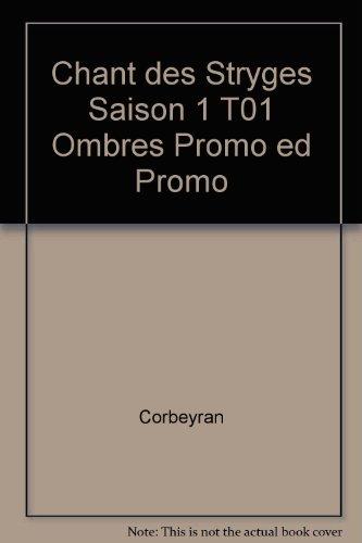CHANT DES STRYGES SAISON 1T01 OMBRES PROMO