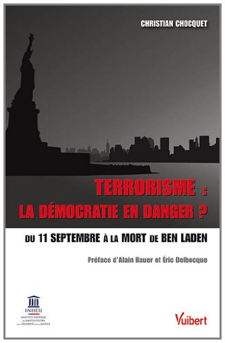 Terrorisme : la démocratie en danger ?