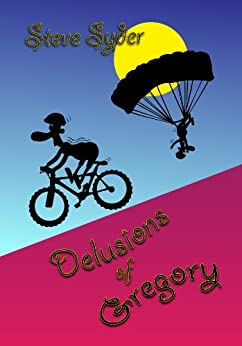 Delusions of Gregory by [Syder, Steve]