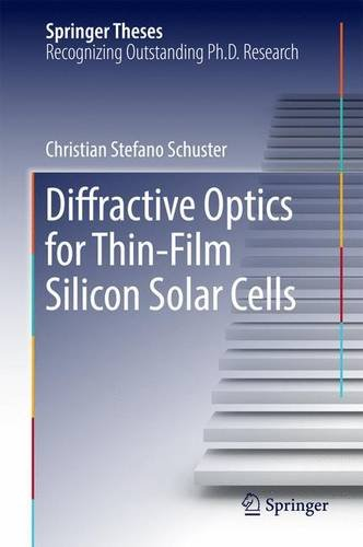 diffractive-optics-for-thin-film-silicon-solar-cells-springer-theses