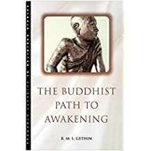 The Buddhist Path to Awakening (Classics in Religious Studies)