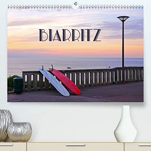 Calvendo Premium Kalender Biarritz: Badeort im Baskenland (hochwertiger DIN A2 Wandkalender 2020, Kunstdruck in Hochglanz)