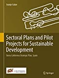 Sectoral Plans and Pilot Projects for Sustainable Development: Sierra Calderona Strategic Plan, Spain (English Edition)