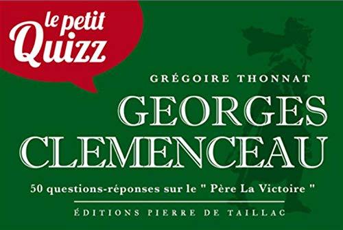 Le petit quizz de Georges Clemenceau