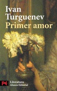 Primer amor (El Libro De Bolsillo - Literatura)