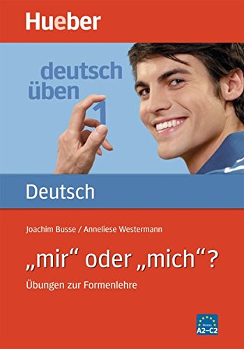DT.ÜBEN 1 Mir oder mich? (Gramatica Aleman)