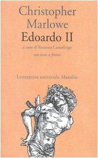 Edoardo II. Testo inglese a fronte