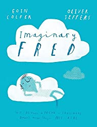 Imaginary Fred by Eoin Colfer (2016-10-06)