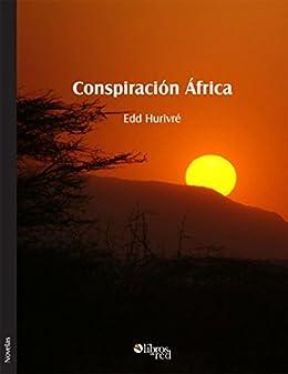 Conspiración África de [Hurivré, Edd]