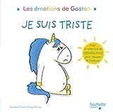 Les émotions de Gaston - Je suis triste