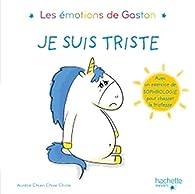 Les émotions de Gaston Je suis triste- titre 1 par Aurélie Chien Chow Chine