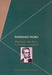 Machado De Assis. A Pirâmide E O Trapézio (Em Portuguese do Brasil)