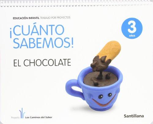 Cuanto Sabemos el Chocolate Educ Infantil 3 Años Trabajo Por Proyectos  los Caminos Del Saber Santillana - 9788468002170