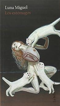 Los estómagos ) par Luna Migel