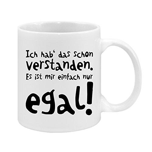 Ich hab' das schon verstanden. Es ist mir einfach nur egal! - hochwertiger Keramik-Kaffeebecher - Cups by t? - Kaffeetasse - Spruchtasse - Tasse mit Spruch - Geschenk